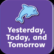Yesterday, Today, and Tomorrow: Dolphin Readers English Language Learning Program - Level 4