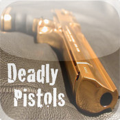 Deadly Pistols