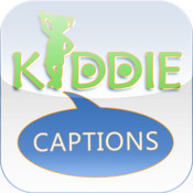 Kiddie Captions