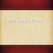 Bad Credit Fixes