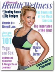 Womens Health & Wellness Magazine- All Things Fitness,Health,Recipes & Relationships