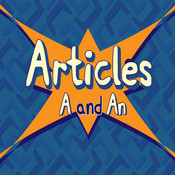 Articles: A and An articles