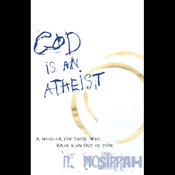 God Is an Atheist existence