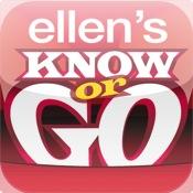 Ellen`s Know or Go