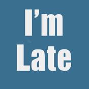 I`m Late