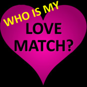 Who is my LOVE MATCH?