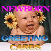 Newborn Greeting Cards.Baby Greeting Cards.Newborn Cards.Newborn Greeting Cards.Send Baby Greeting Cards and custom Newborn Greeting Cards to your sweetheart,loved one and friend !
