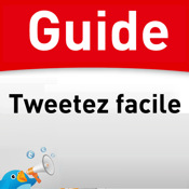 Guide Tweetez facile !