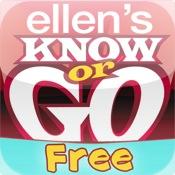 Ellen`s Know or Go Free