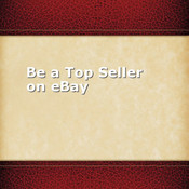 Be a Top Seller on eBay