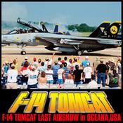 Movie of AIR SHOW vol.3 F-14 TOMCAT LAST AIRSHOW in OCEANA,USA avi 3gp movie