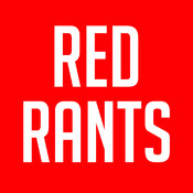 Red Rants