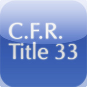 C.F.R. Title 33: Navigation and Navigable Waters