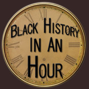 Black History In An Hour black history