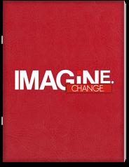 Imagine. Change. Magazine