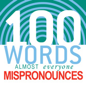 100 Words Almost Everyone Mispronounces everyone