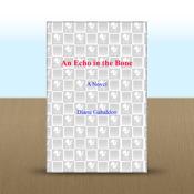 An Echo in the Bone: A Novel by Diana Gabaldon novel