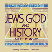 Jews, God and History (by Max I. Dimont)