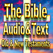 The Bible-Audio and Text of both Old and New Testaments