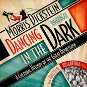 Dancing In the Dark (by Morris Dickstein)