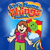 Let`s Name Things Fun Deck things