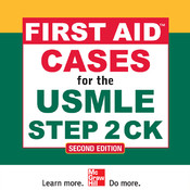 First Aid™ Cases for the USMLE® Step 2 CK, Second Edition (First Aid USMLE)