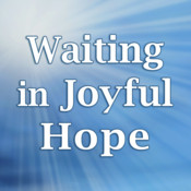 Waiting in Joyful Hope 2011-2012: Daily Reflections for Advent & Christmas