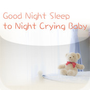 Good Night Sleep to Night Crying Baby immortal night