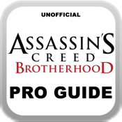 "Pro Guide - ""Assassin`s Creed: Brotherhood Version"""