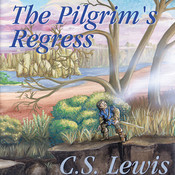 The Pilgrim's Regress (by C. S. Lewis)