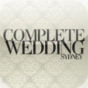 Complete Wedding Sydney Magazine - Your Complete Guide to Planning your Wedding complete