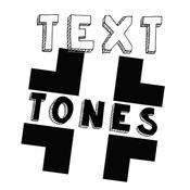 Text.Tones text tones