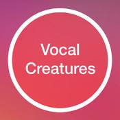 Vocal Creatures