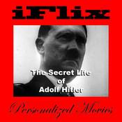 iFlix Movie: Adolf Hitler`s Secret Life