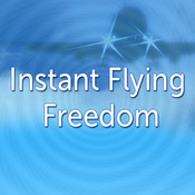 Instant Flying Freedom by Glenn Harrold