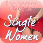 The Secret Lives of Single Women fuk women