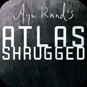 Ayn Rand`s Atlas Shrugged [A New American Library Amplified Edition]