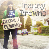 Tracey Browne Everyone Is Ordinary everyone