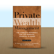Private Wealth Management : The Complete Reference for the Personal Financial Planner by G. Victor Hallman