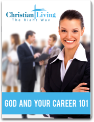 Christian Living - Bringing Jesus, The Bible And Church Into Your Life and Family