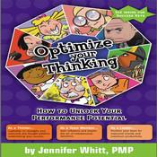 Optimize Your Thinking (by Jennifer Whitt)