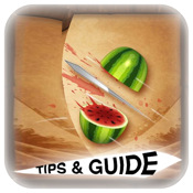 Tips & Guide for Fruit Ninja fruit ninja lite