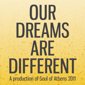 Soul of Athens: Our Dreams Are Different different