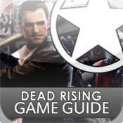 Dead Rising Game Guide (Free)