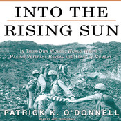 Into the Rising Sun (by Patrick K. O'Donnell)