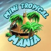 Mini Tropical Mania Deluxe