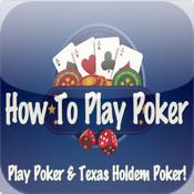 How To Play Poker: Play Poker & Texas Holdem Poker!
