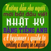 Hướng dẫn cho người bắt đầu viết nhật ký bằng tiếng Anh (A beginner's guide to writing a diary in English)