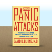 When Panic Attacks by David D. Burns, M.D.