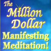 Million Dollar Manifesting Meditation